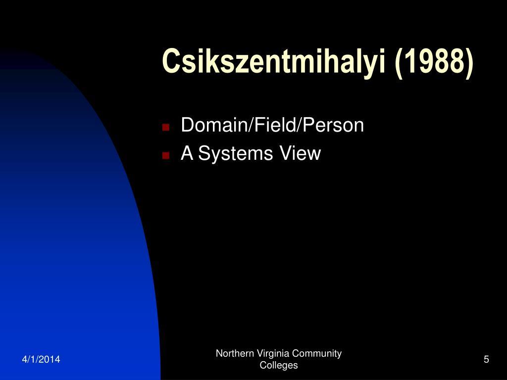 Csikszentmihalyi (1988)