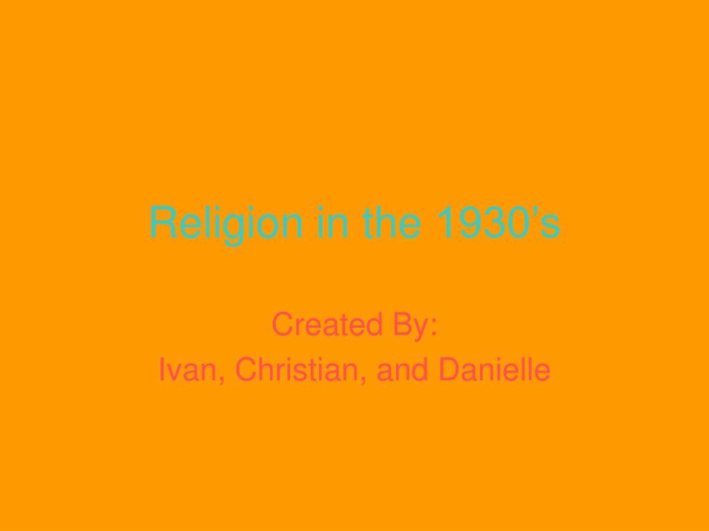 religion in the 1930 s