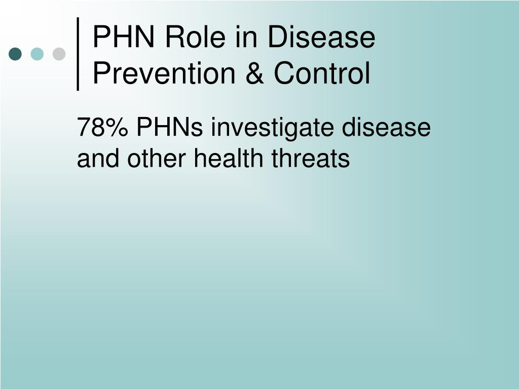 PHN Role in Disease Prevention & Control