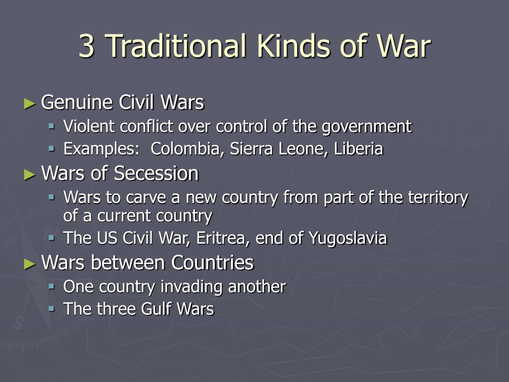 3 Traditional Kinds of War
