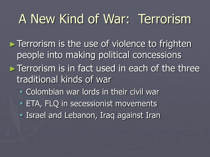 A new kind of war terrorism