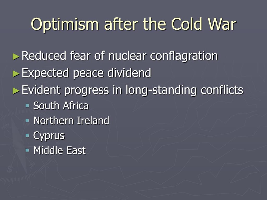 Optimism after the Cold War
