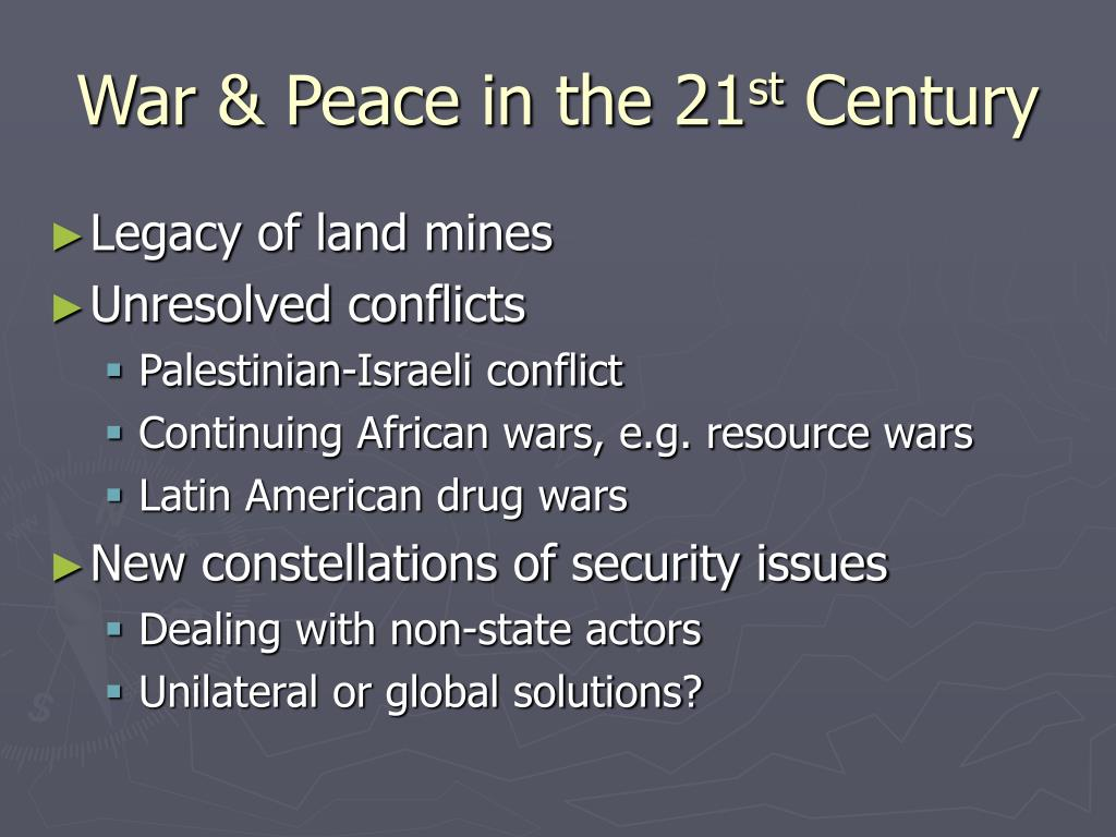 War & Peace in the 21