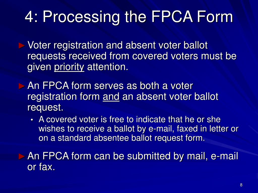 4: Processing the FPCA Form