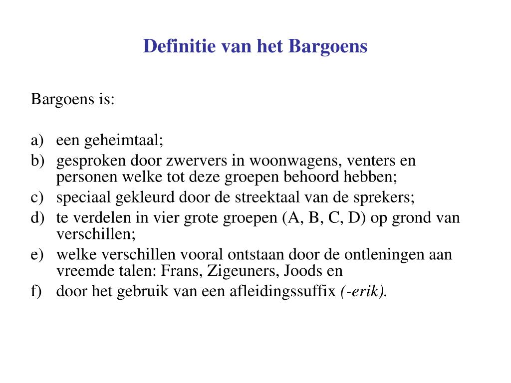 Definitie van het Bargoens