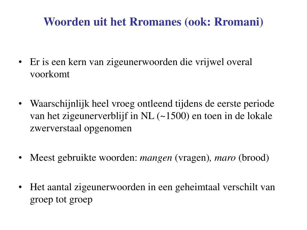 Woorden uit het Rromanes (ook: Rromani)