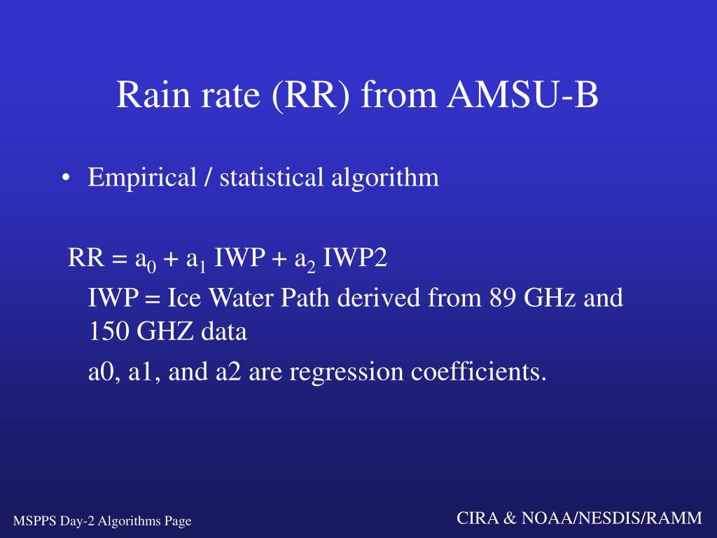 Rain rate (RR) from AMSU-B