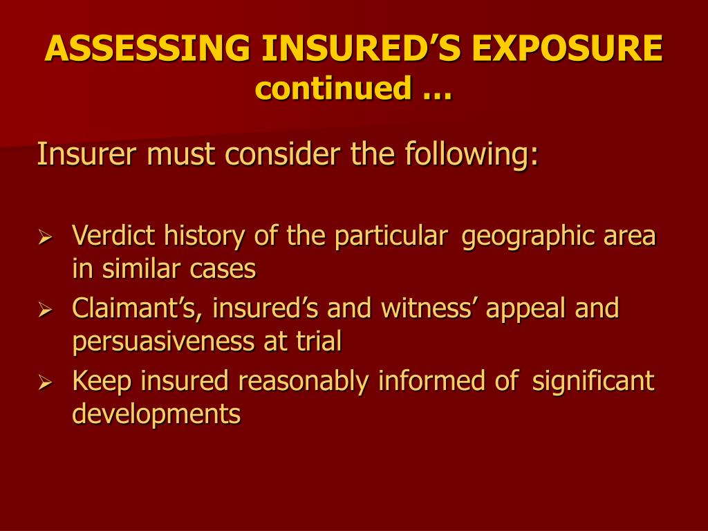 ASSESSING INSURED'S EXPOSURE