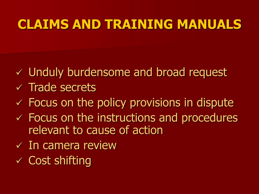 CLAIMS AND TRAINING MANUALS