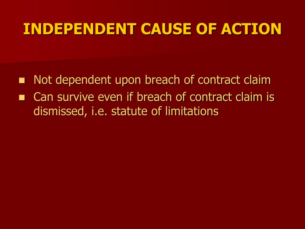 INDEPENDENT CAUSE OF ACTION