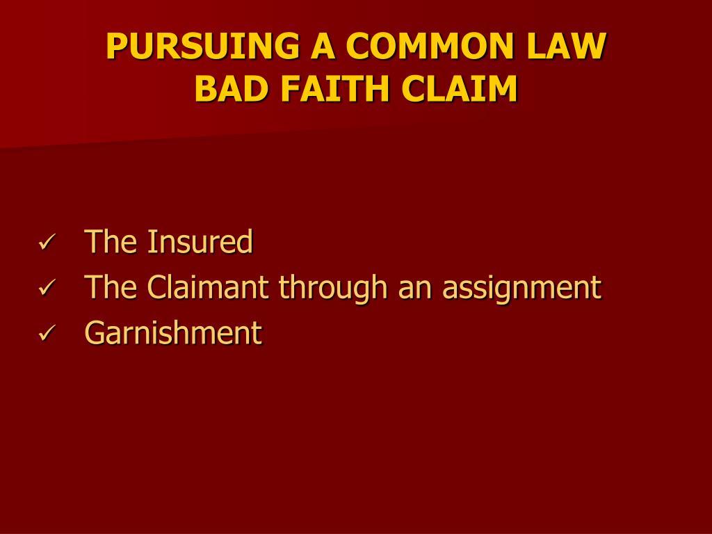 PURSUING A COMMON LAW