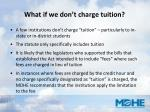 what if we don t charge tuition