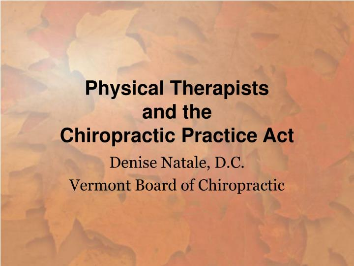 Physical therapists and the chiropractic practice act