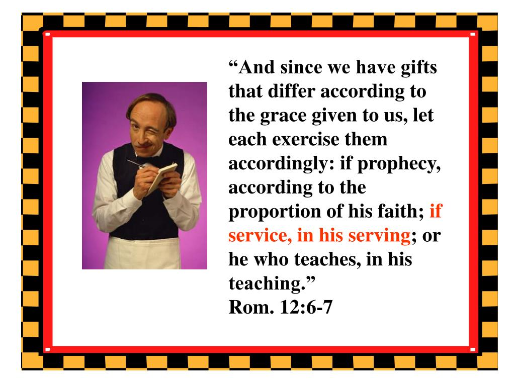 """""""And since we have gifts that differ according to the grace given to us, let each exercise them accordingly: if prophecy, according to the proportion of his faith;"""