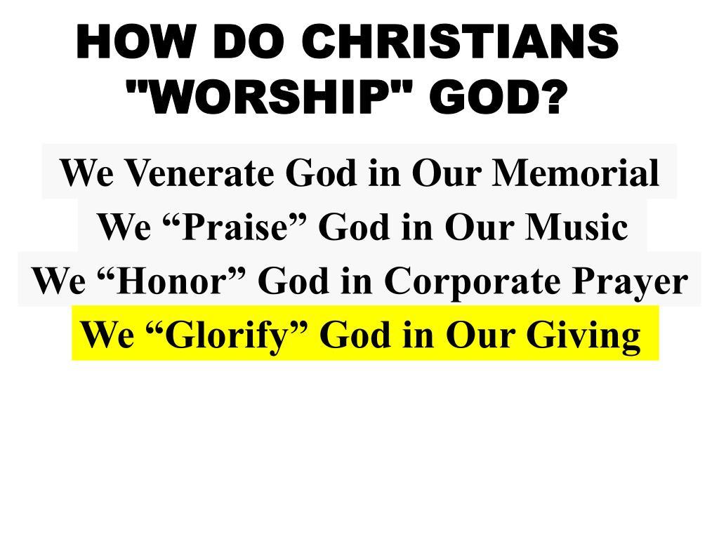 HOW DO CHRISTIANS