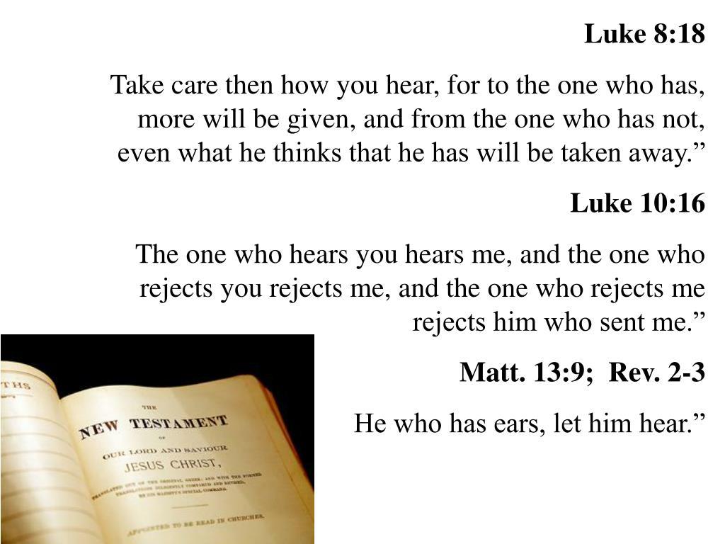 Luke 8:18
