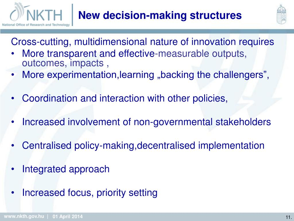 New decision-making structures