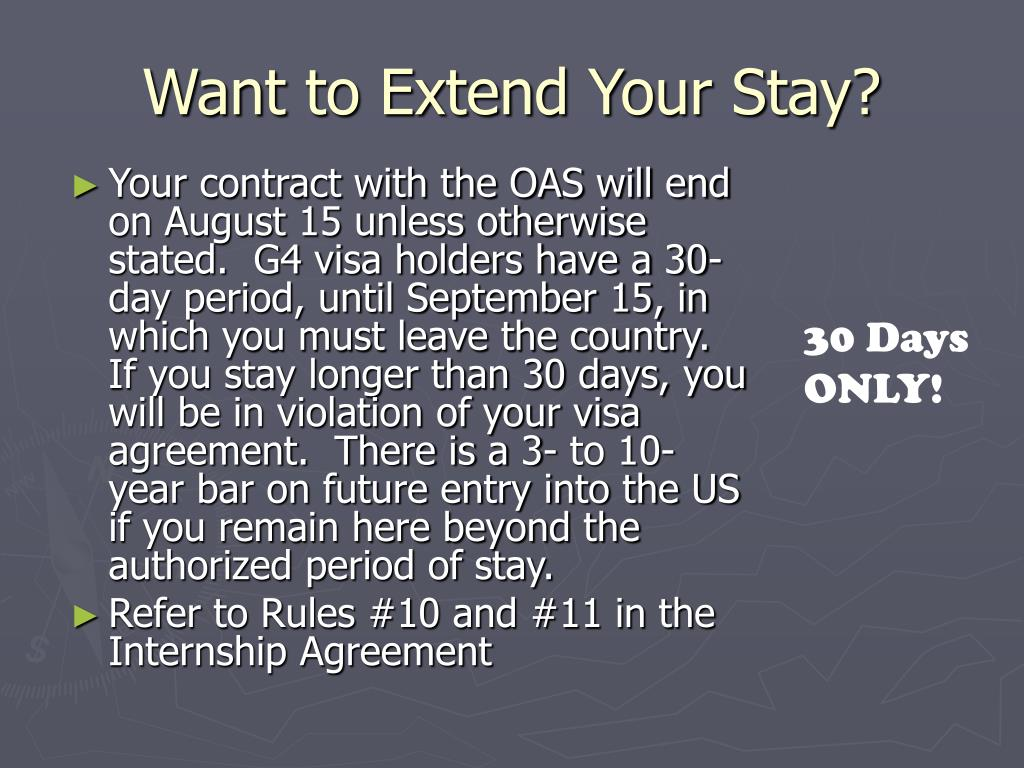 Want to Extend Your Stay?