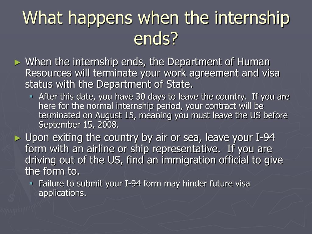 What happens when the internship ends?