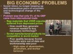 big economic problems