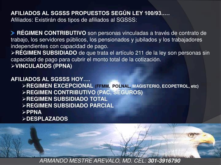 AFILIADOS AL SGSSS PROPUESTOS SEGÚN LEY 100/93..…