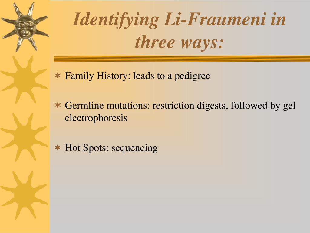 Identifying Li-Fraumeni in three ways: