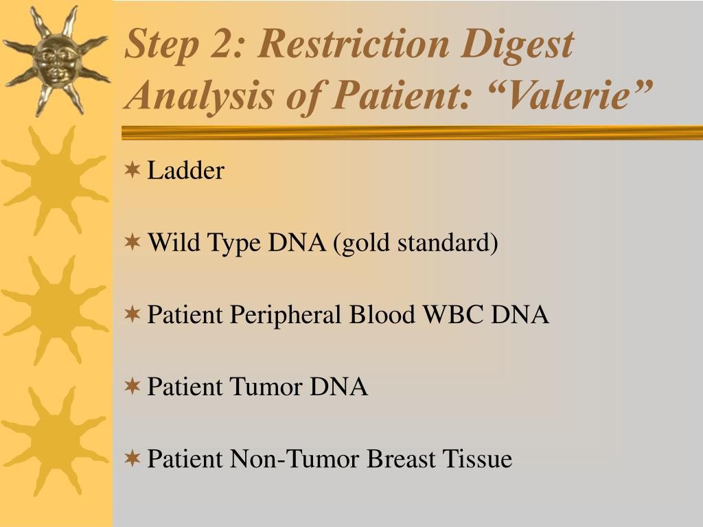 "Step 2: Restriction Digest Analysis of Patient: ""Valerie"""