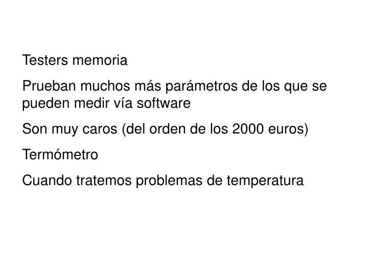 Testers memoria
