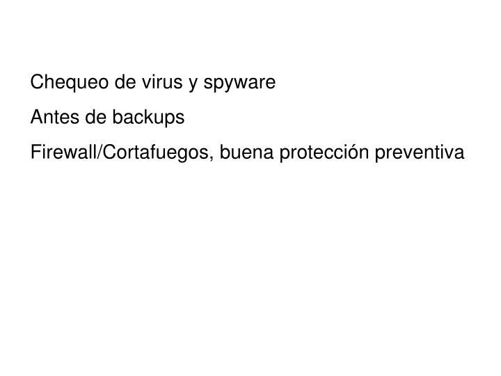 Chequeo de virus y spyware