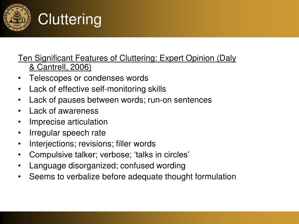 Ten Significant Features of Cluttering: Expert Opinion (Daly & Cantrell, 2006)
