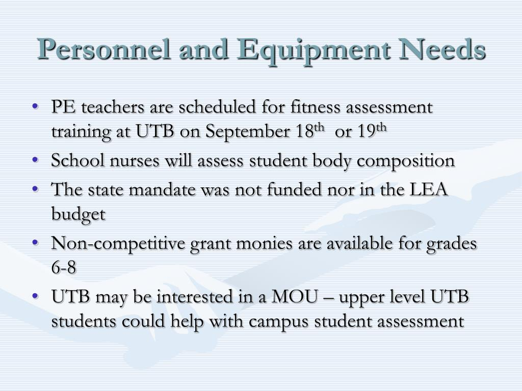 Personnel and Equipment Needs