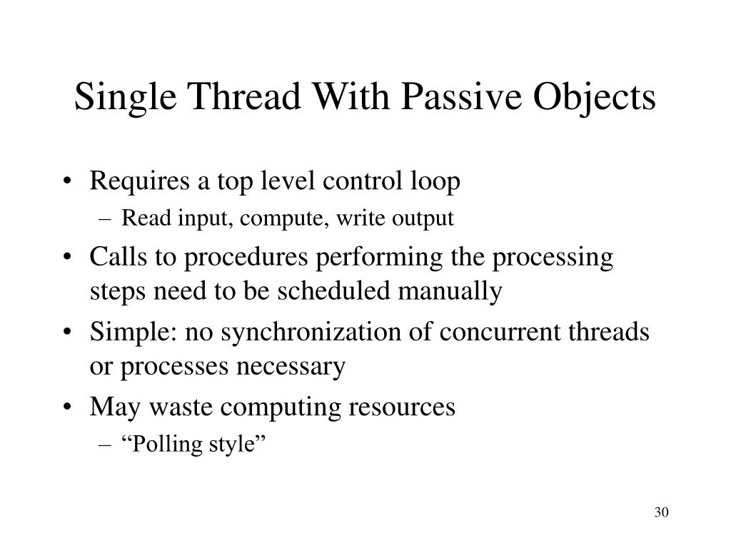 Single Thread With Passive Objects