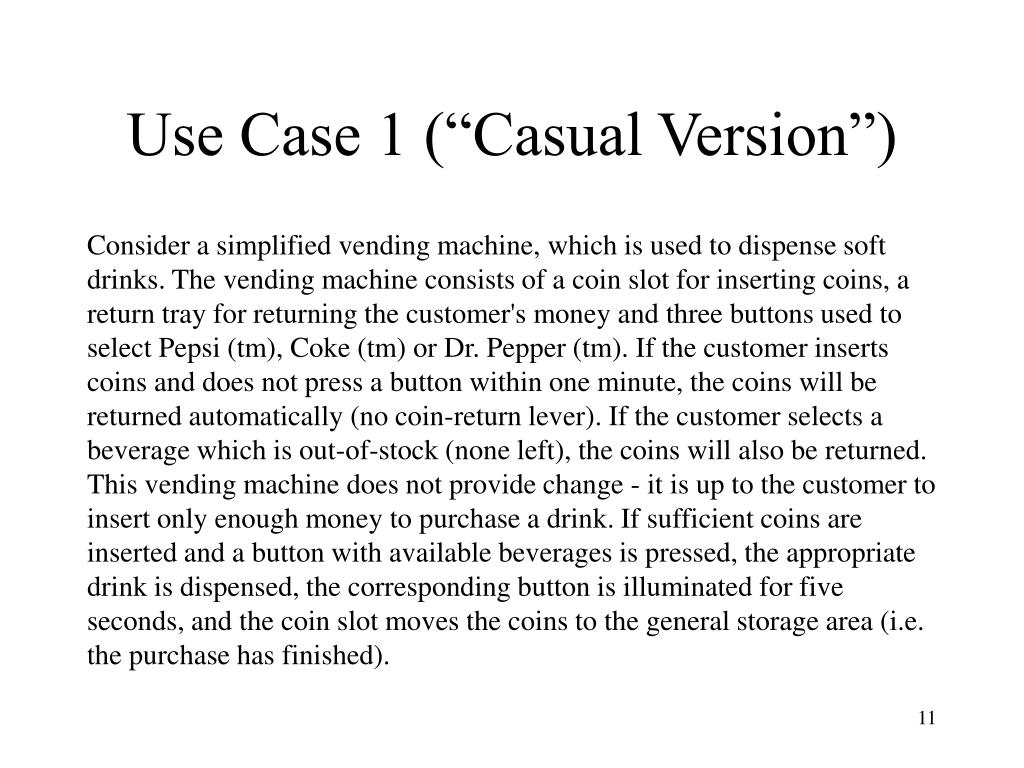 "Use Case 1 (""Casual Version"")"
