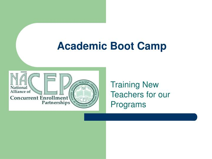 Academic boot camp