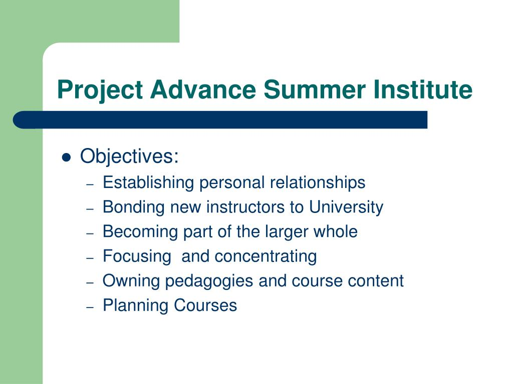 Project Advance Summer Institute