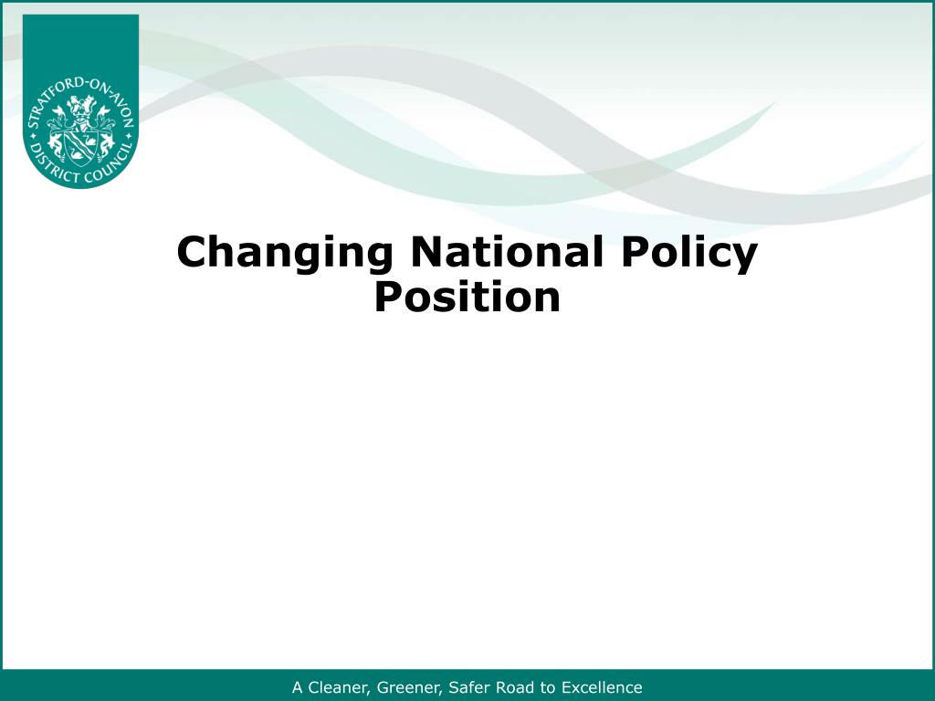 Changing National Policy Position