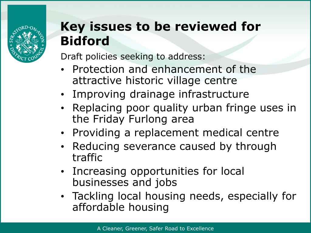 Key issues to be reviewed for Bidford