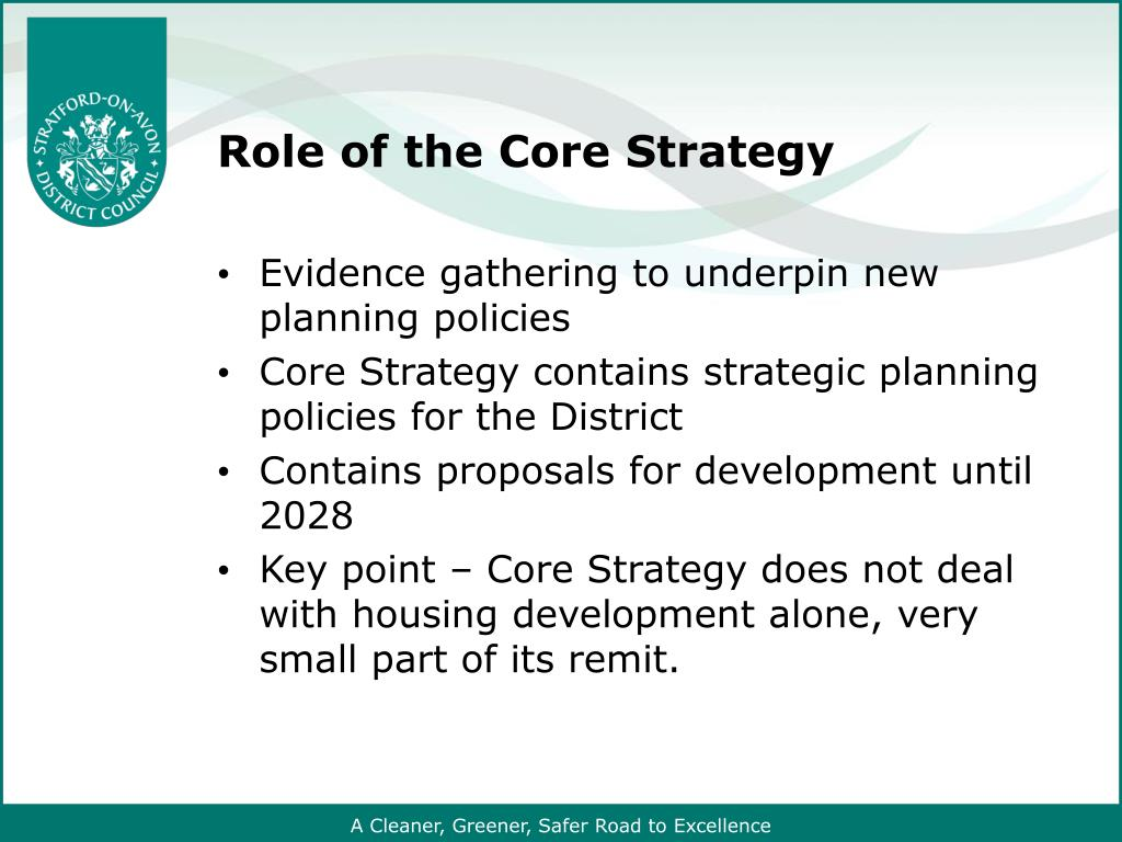 Role of the Core Strategy