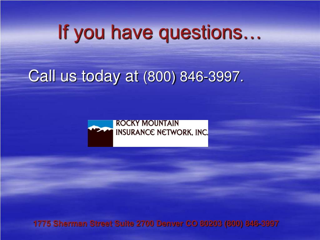 If you have questions…