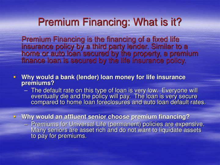 Premium financing what is it
