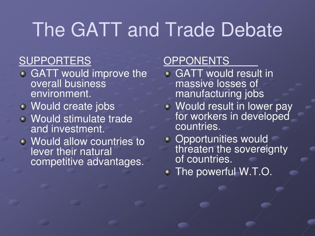 The GATT and Trade Debate