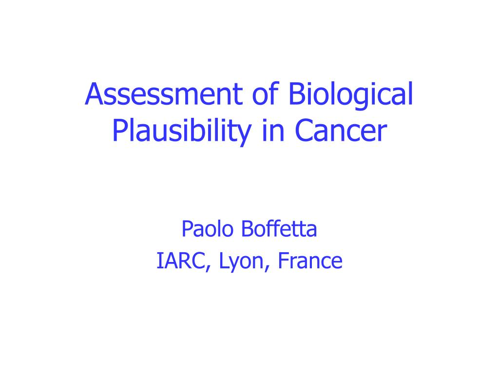 assessment of biological plausibility in cancer