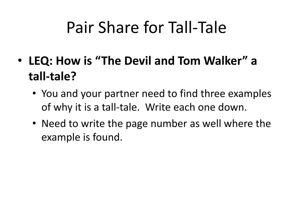 Pair Share for Tall-Tale
