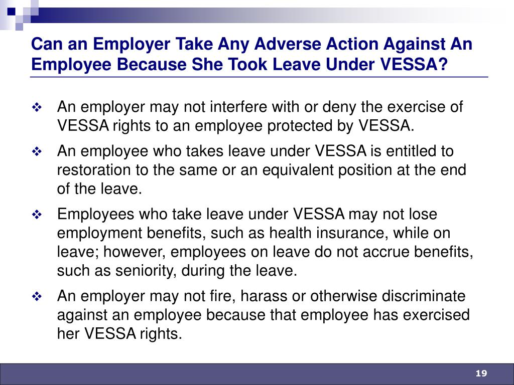 Can an Employer Take Any Adverse Action Against An Employee Because She Took Leave Under VESSA?