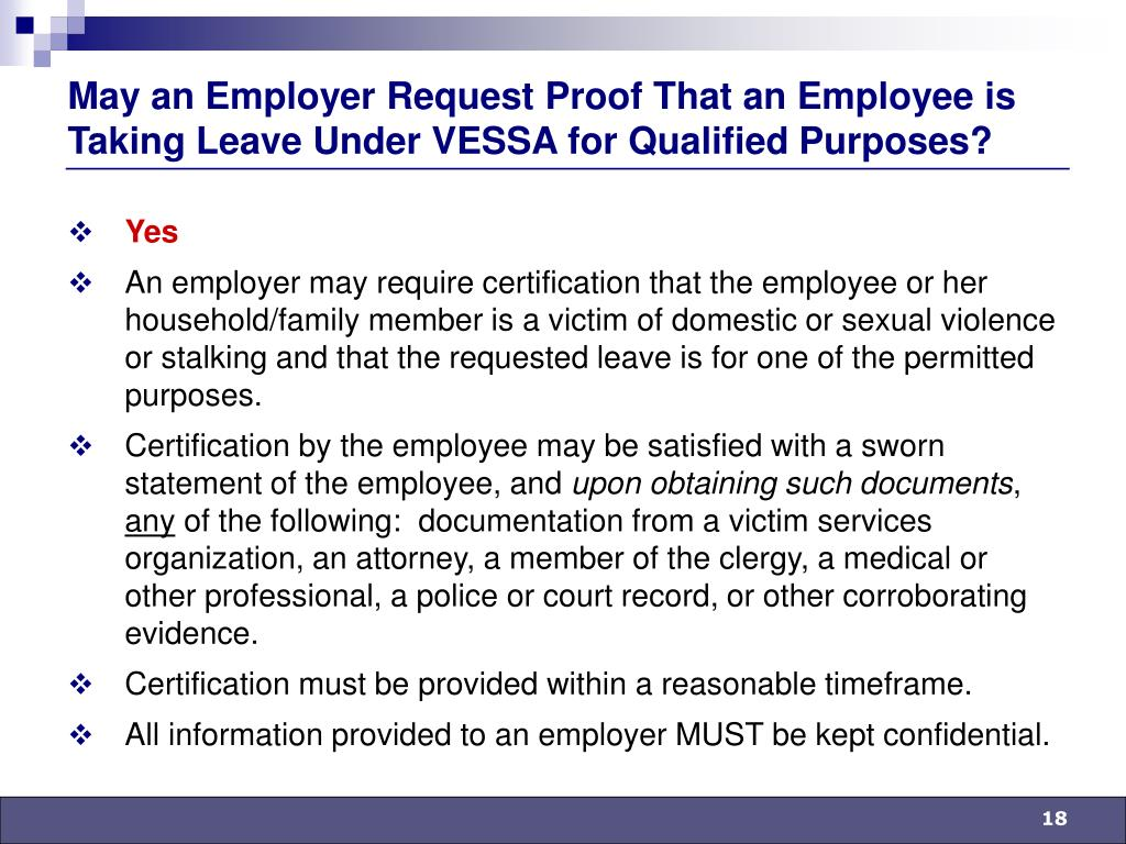 May an Employer Request Proof That an Employee is Taking Leave Under VESSA for Qualified Purposes?