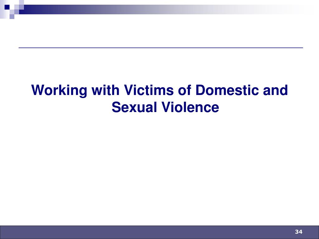 Working with Victims of Domestic and Sexual Violence
