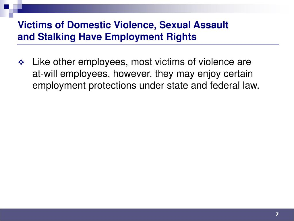 Victims of Domestic Violence, Sexual Assault and Stalking Have Employment Rights