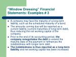 window dressing financial statements examples 3