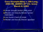 case example riley v olk long 2002 wl 362603 8 th cir iowa march 8 2002