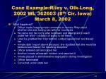 case example riley v olk long 2002 wl 362603 8 th cir iowa march 8 200221